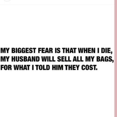 When I Die, Biggest Fears, My Bags, Math, Quotes, Quotations, Math Resources, Quote, Shut Up Quotes