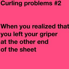 The. Worst. Thing. Ever. Curls Quotes, Olympic Curling, I Am Canadian, Sport Quotes, Sports Humor, A Team, Olympics, Funny Stuff, Rocks
