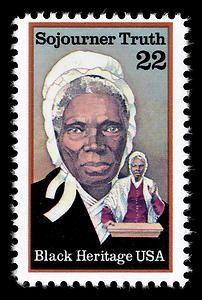 "Sojourner Truth - an abolitionist and women's rights activist. Born into slavery but escaped with her infant daughter to freedom in 1826 and became a voice against slavery and an advocate for women's rights. 22-cent stamp issued February 1986 in her honor as part of the ""Black Heritage"" Series."