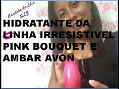 Resenha Hidratante Avon Encanto Irresistível Pink Bouquet e Ambar
