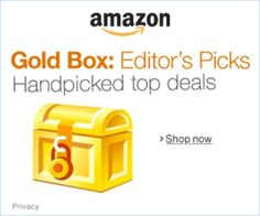 Daily top deals plus the Deal of the Day!  http://amzn.to/AmazonGoldBoxesSales