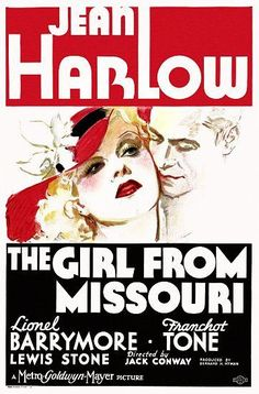 """""""The Girl from Missouri"""" - Jean Harlow & Lionel Barrymore Movie Poster"""