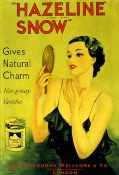 """Vintage ad for Hazeline Snow - which is apparently """"non-greasy"""", and """"vanishes""""..."""
