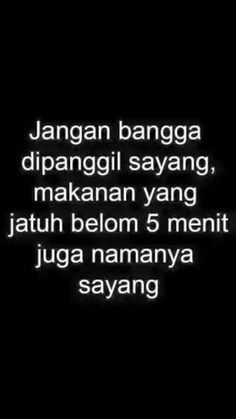 Ideas For Quotes Indonesia Lucu Funny Quotes Lucu, Jokes Quotes, New Quotes, Change Quotes, Funny Quotes, Inspirational Quotes, Funny Humor, Cinta Quotes, Truth Quotes