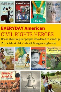Everyday american civil rights heroes from A book long enough. @booklongenough