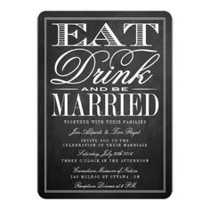 "Eat, Drink  5"" X 7"" Invitation Card"