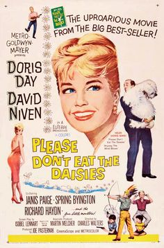 Please don´t eat the daisies (1960) - Anything by Doris Day makes for a good rainy Sunday movie