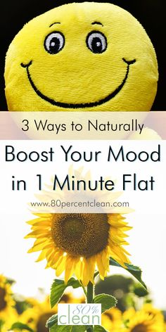 Want an instant way to feel just a little bit better? Need a quick pick-me-up? Try these 3 ways to naturally boost your mood in 1 minute flat.