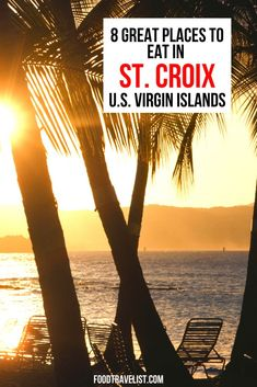 Don't miss this beautiful Caribbean Island not just for the beautiful beaches and warm ocean breezes. You'll love the food! Here are a few places not to miss.  #StCroix