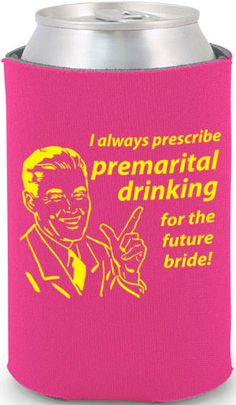 Totally Wedding Koozies - bachelorette party designs. order now from http://www.totallyweddingkoozies.com
