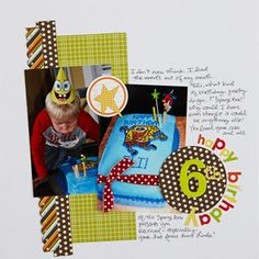 """Birthday page. Keep It Simple. Keep your layout simple when using just two uncropped 4x6"""" photos. Lots of white space helps bright papers pop and keeps patterns from overwhelming the page."""