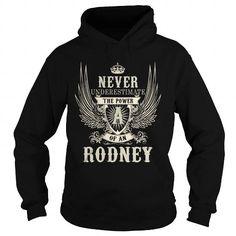 Awesome Tee RODNEY RODNEYYEAR RODNEYBIRTHDAY RODNEYHOODIE RODNEYNAME RODNEYHOODIES  TSHIRT FOR YOU T shirts