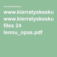 www.kierratyskeskus.fi files 24 lennu_opas.pdf Filing, Math Equations, Pdf