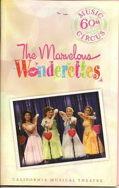 """""""The Marvelous Wonderettes"""" at Music Circus on 8/18/10"""