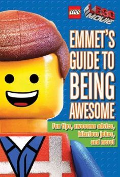J 818 STI. A whimsical guide by The LEGO Movie star Emmet Brickowski offers advice to young fans about fitting in, gaining popularity, impressing a girl whose boyfriend is Batman and preventing evil tyrants from gluing the universe together.
