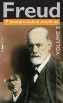 A INTERPRETAÇÃO DOS SONHOS, VOLUME 2 - Sigmund Freud, - L&PM Pocket - A maior coleção de livros de bolso do Brasil
