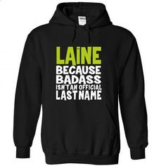 (BadAss) LAINE - #tshirt scarf #harry potter sweatshirt. BUY NOW => https://www.sunfrog.com/Names/BadAss-LAINE-zxzrzoruff-Black-45848836-Hoodie.html?68278