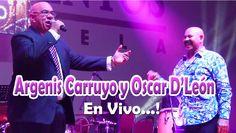 Oscar de Leon y Argenis Carruyo En Vivo Palacio de los Eventos Maracaibo...