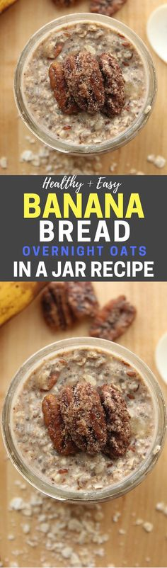 Healthy and Easy Banana Bread Overnight Oats In A Jar Recipe! This is an awesome overnight oatmeal recipes, and it's such a fantastic healthy breakfast idea too. Plus, it's low in calories, and this r (Vegan Oatmeal Recipes) Oatmeal In A Jar, Overnight Oats In A Jar, Overnight Breakfast, Oatmeal Yogurt, Vegan Oatmeal, Baked Oatmeal, Mason Jar Meals, Meals In A Jar, Healthy Diet Recipes