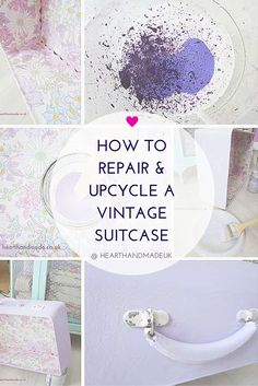 How To Repair and Upcycle A Vintage Suitcase