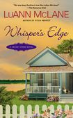 Whispers Edge - Books by LuAnn McLane - Penguin Group (USA)