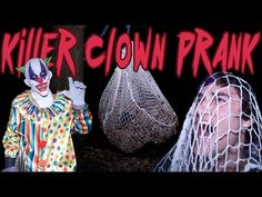 KILLER CLOWN SCARE PRANK- If anyone ever did this to me I would kill them.
