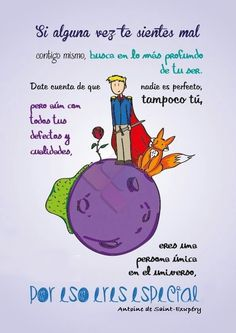 No lo olvides eres una persona única en el universo, por eso eres especial The Words, More Than Words, Positive Messages, Positive Thoughts, Positive Quotes, The Little Prince, Love You, My Love, Spanish Quotes