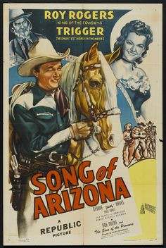 Song of Arizona (1946) Stars: Roy Rogers, Trigger, George 'Gabby' Hayes, Dale Evans, Lyle Talbot ~Director: Frank McDonald