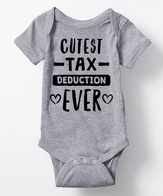 Another great find on #zulily! Athletic Heather \'Cutest Tax Deduction Ever\' Bodysuit - Infant #zulilyfinds