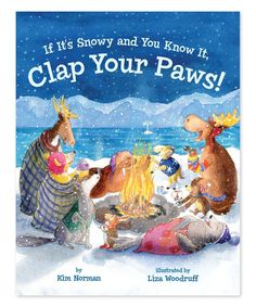 Look at this If It's Snowy and You Know It, Clap Your Paws! Hardcover on #zulily today!
