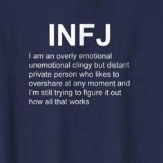 Yep. Even I don't understand myself. I'm definitely an enigma. Infj Traits, Intj And Infj, Infj Mbti, Infj Type, Isfj, Infp Personality, Myers Briggs Personality Types, Personality Assessment, Personality Psychology