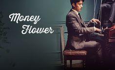 Sinopsis Money Flower Episode 1-24 (Lengkap)