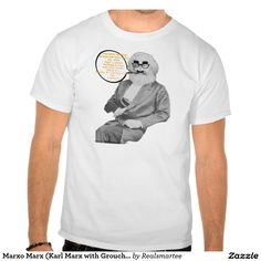Shop Marxo Marx (Karl Marx with Groucho Disguise) T-Shirt created by Realsmartee. Custom Meme, Keep Calm And Love, Tee Shirts, Tees, Shirt Style, Fitness Models, Shirt Designs, Mens Fashion, Music