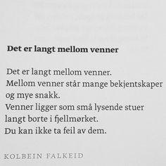 ❤️ #kolbeinfalkeid #lyrikk #poesi #renpoesi #dikt Qoutes About Love, Love Poems, Love N Hip Hop, Love Dating, Love Tattoos, Wise Words, Poetry, Math Equations, Sayings