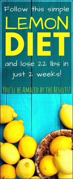 Follow this Simple Lemon DIET and Lose 22 lbs in Just 14 Days (You'll be Amazed by the Results!)