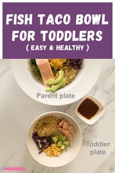 """A quick family """"Sweetgreen Fish Taco"""" bowl for the whole family. #taco #fish #familymeal #kidsfoodidea #toddlerfoodideas Baby Recipes, Dairy Free Recipes, Fish Recipes, Vegetarian Recipes, Snack Recipes, Fish Taco Bowls, Fish Tacos, Toddler Dinner Recipes, Cilantro Salad Dressings"""