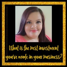 Investing in your business is important. What is the best investment you have made in your business?  Click to read more or pin for later.