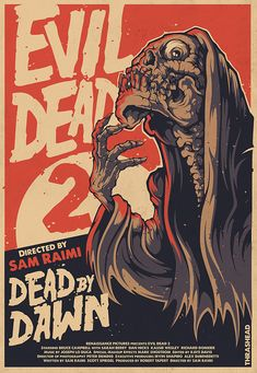 Evil Dead II by Thrashead - Home of the Alternative Movie Poster -AMP-: Horror Movie Posters, Film Posters, Horror Movies, Fan Poster, Movie Poster Art, Poster Prints, Thriller, Science Fiction, Evil Dead