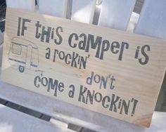 If this camper is a rockin wood sign wall by Thequirkyimage