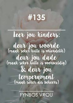 Dad Quotes, Qoutes, Afrikaans Quotes, Beautiful Words, Inspirational Quotes, Faith, Teaching, Miracle Baby, Organize