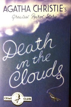 Death In The Clouds By Agatha Christie First Edition Dust Wrapper Hercule  Poirot
