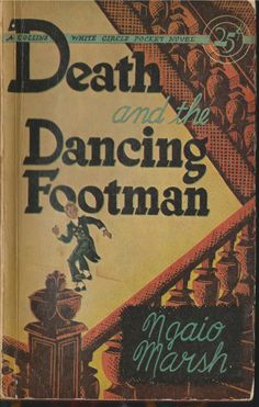 Death and the Dancing Footman by Ngaio Marsh White Circle