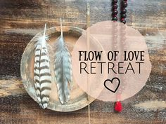 Flow of Love Retreat