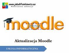 Ogłoszenie w serwisie TuDodam.pl: Aktualizacja Moodle