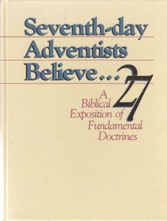 7th Day Adventists Believe: A Biblical Exposition of 27 Fundamental Doctrines by Roy Adams http://www.amazon.co.uk/dp/0828004668/ref=cm_sw_r_pi_dp_keFEub1JCNDFS