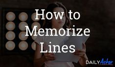 Memorizing lines can be one of the most frustrating parts of acting. Luckily, there are plenty of ways to make the whole memorizing process easier. Acting Lessons, Acting Tips, Drama Education, Education Quotes, Musical Film, Musical Theatre, How To Memorize Lines, Acting Quotes, Film Quotes