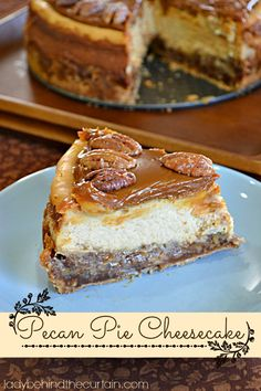 Pecan Pie Cheesecake on MyRecipeMagic.com