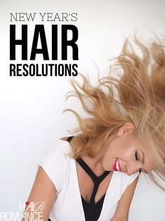 New year, new hair? The start of a new year is always a time of change. And time to set your New Year's hair resolutions.