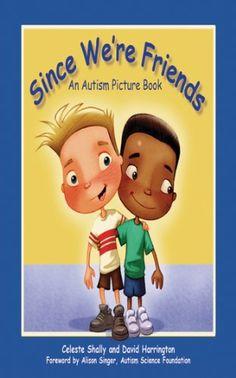 Since We're Friends: An Autism Picture Book by Celeste Sh... https://www.amazon.com/dp/1616086564/ref=cm_sw_r_pi_dp_x_b21uzbQXYJ8HB