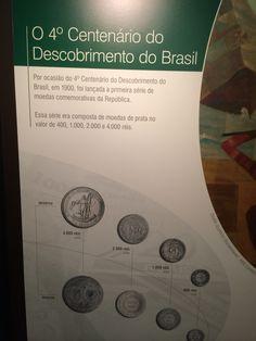 Moedas Comemorativas ao Quarto Centenário do Descobrimento do Brasil - Museu de Valores BCB